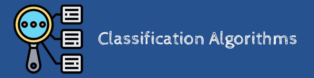 الگوریتمهای دستهبندی Classification Algorithms