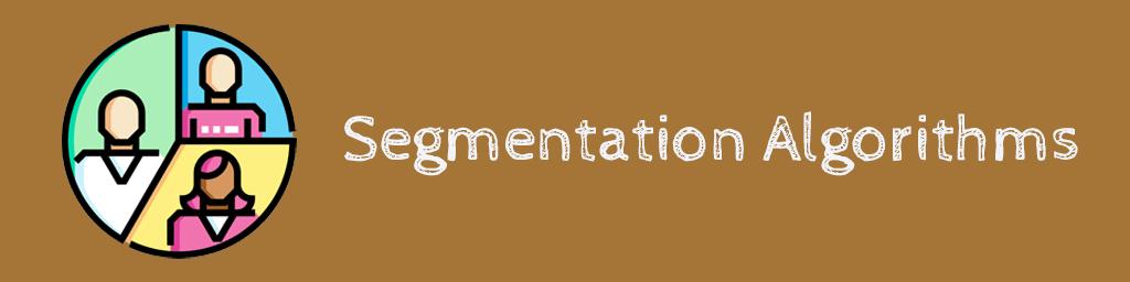 الگوریتمهای بخش بندی Segmentation Algorithms