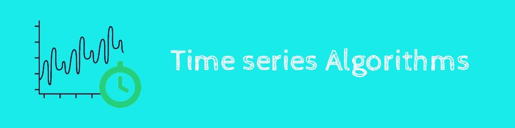 الگوریتمهای سری زمانی Time series Algorithms
